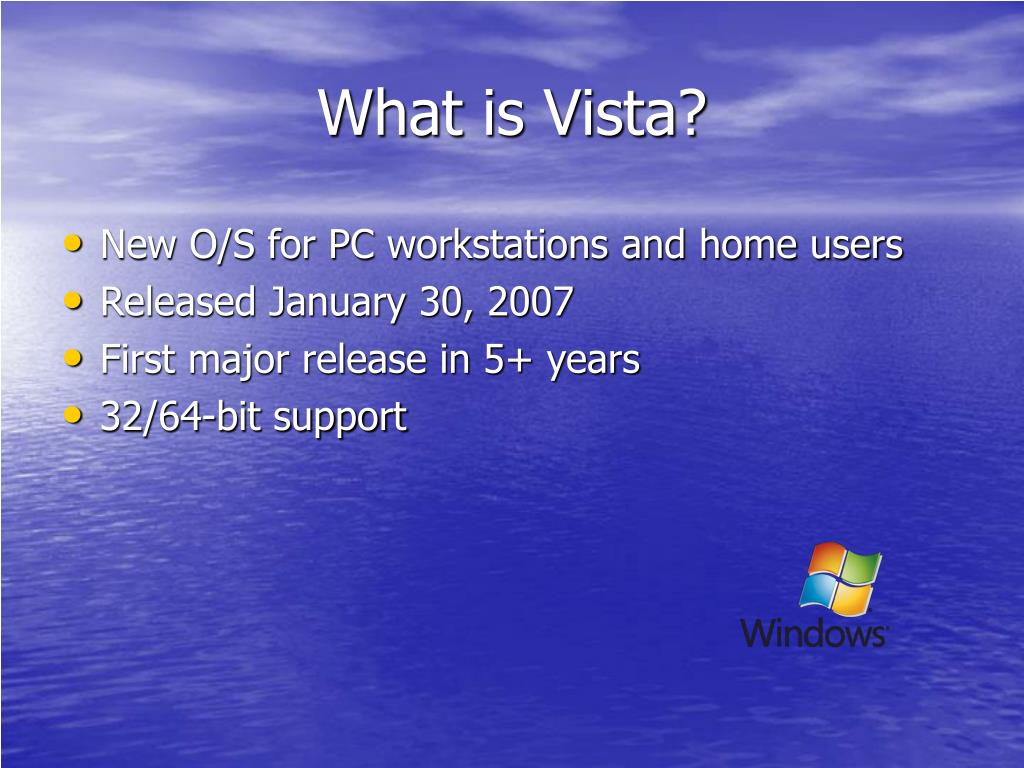 What is Vista?