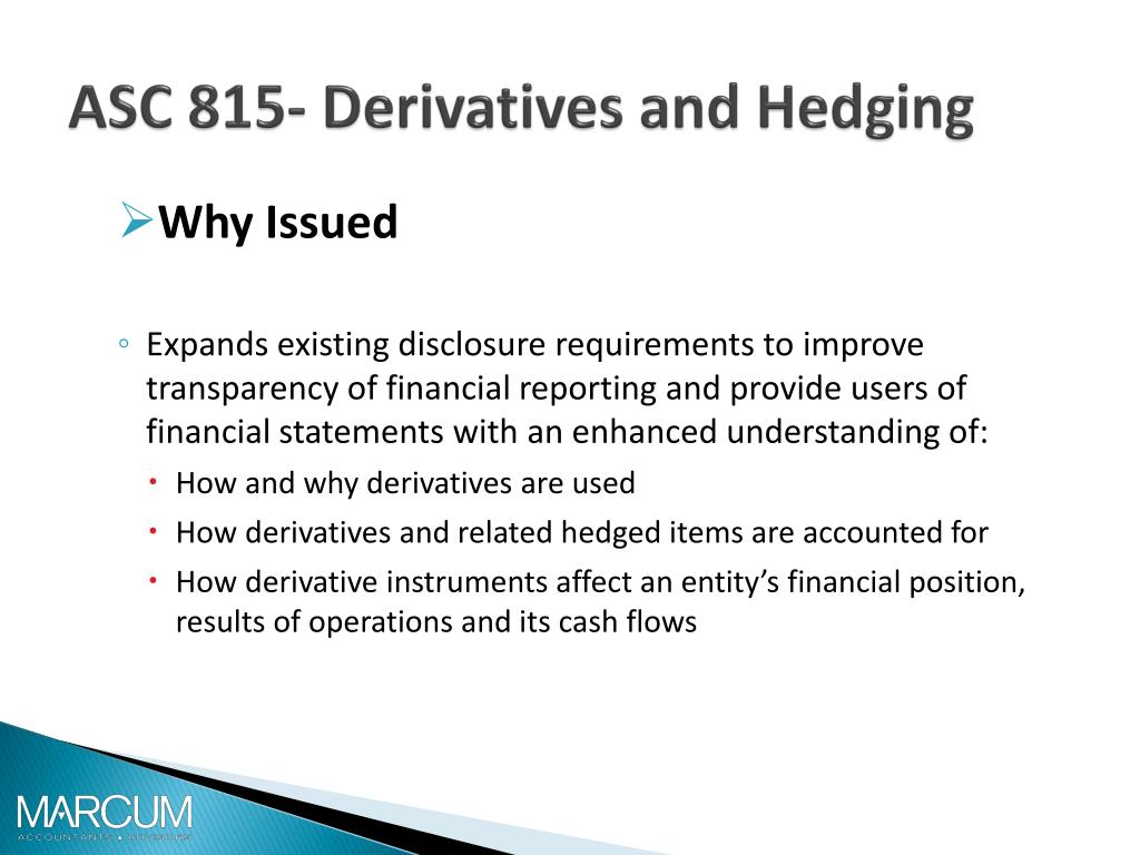 derivatives and hedging 2017-12, derivatives and hedging (topic 815): targeted improvements to  accounting for hedging activities the provisions of the new asu.