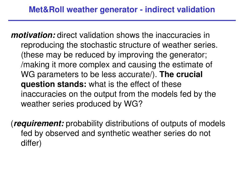 Met&Roll weather generator - indirect validation