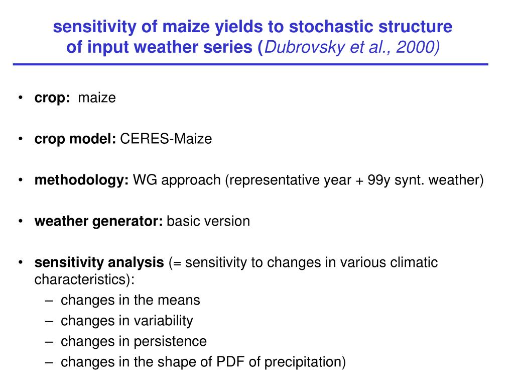 sensitivity of maize yields to stochastic structure