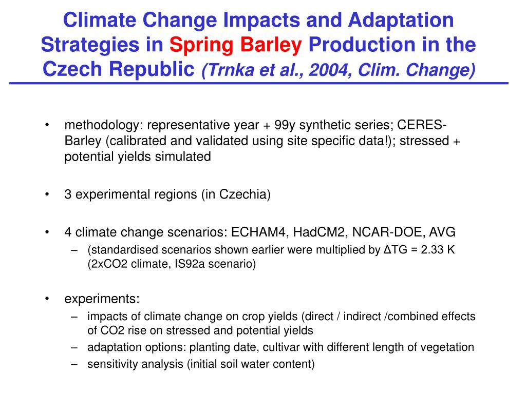 Climate Change Impacts and Adaptation Strategies in