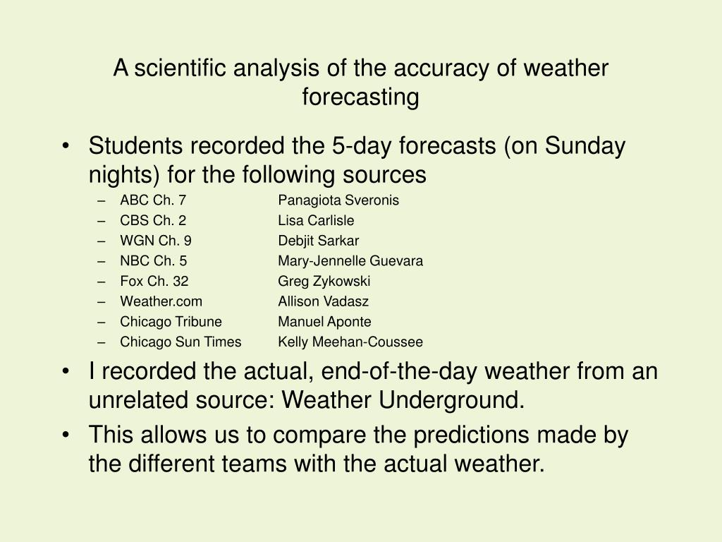A scientific analysis of the accuracy of weather forecasting