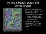 mountain range shape and winds in utah