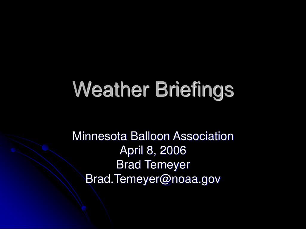 Weather Briefings