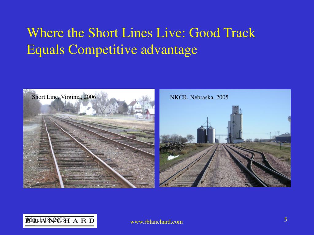 Where the Short Lines Live: Good Track Equals Competitive advantage