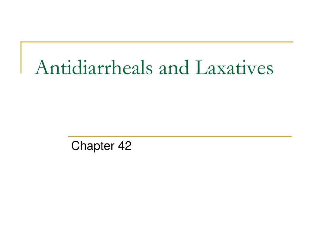 Antidiarrheals and Laxatives