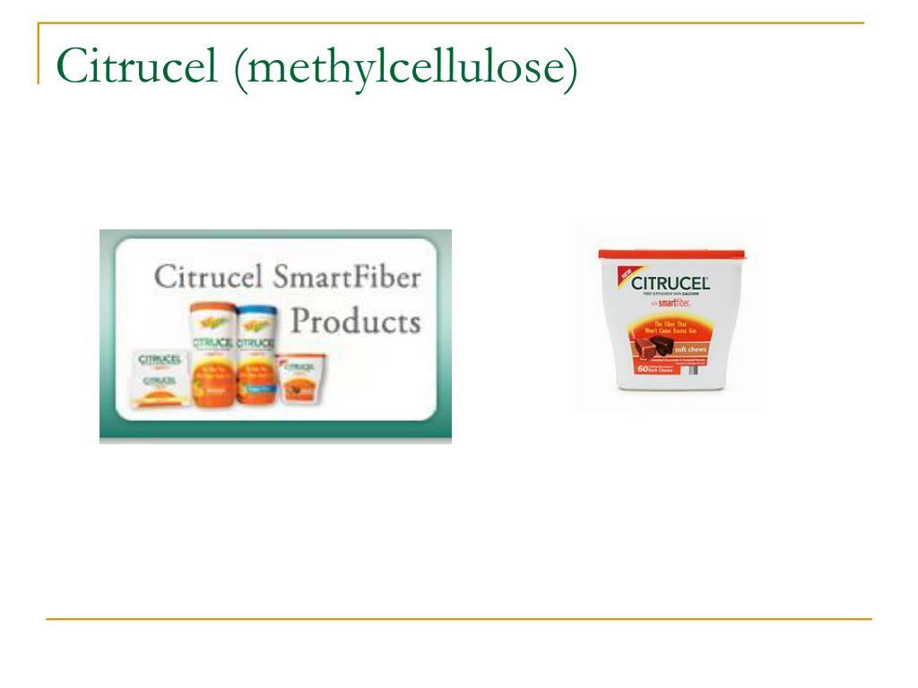Citrucel (methylcellulose)