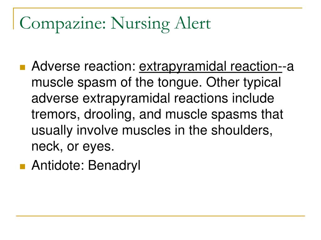 Compazine: Nursing Alert