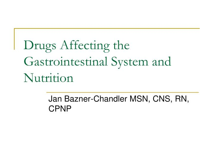 Drugs affecting the gastrointestinal system and nutrition l.jpg