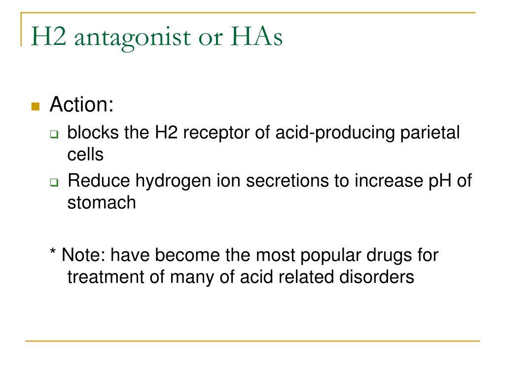 H2 antagonist or HAs