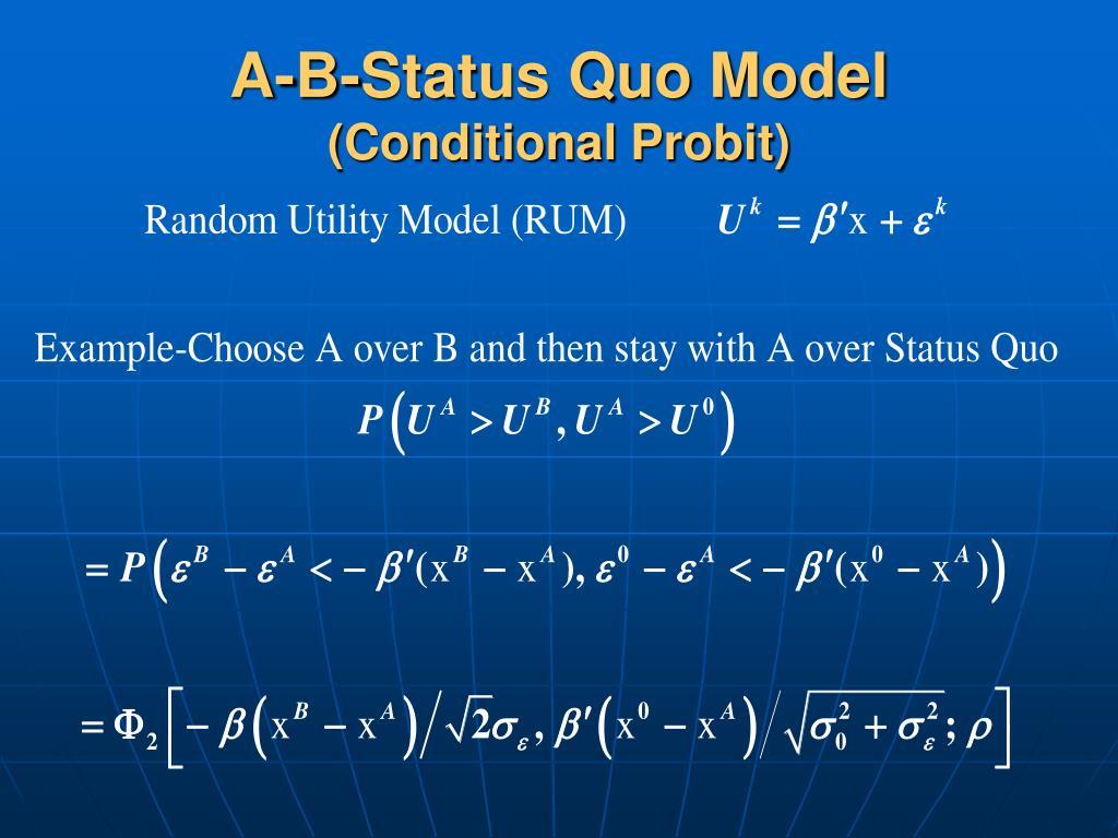 A-B-Status Quo Model