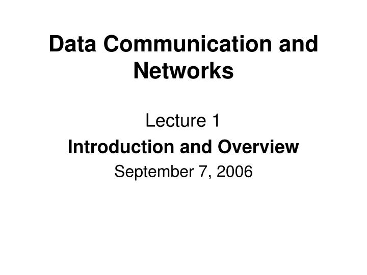 Data communication and networks l.jpg