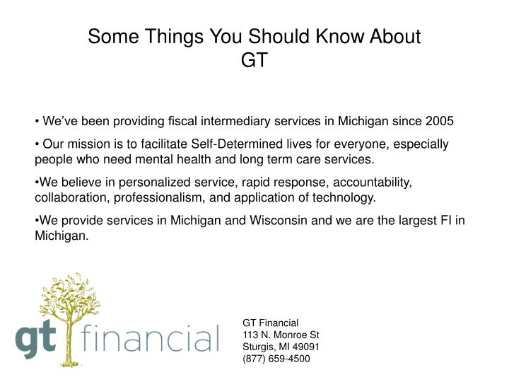 Some Things You Should Know About GT