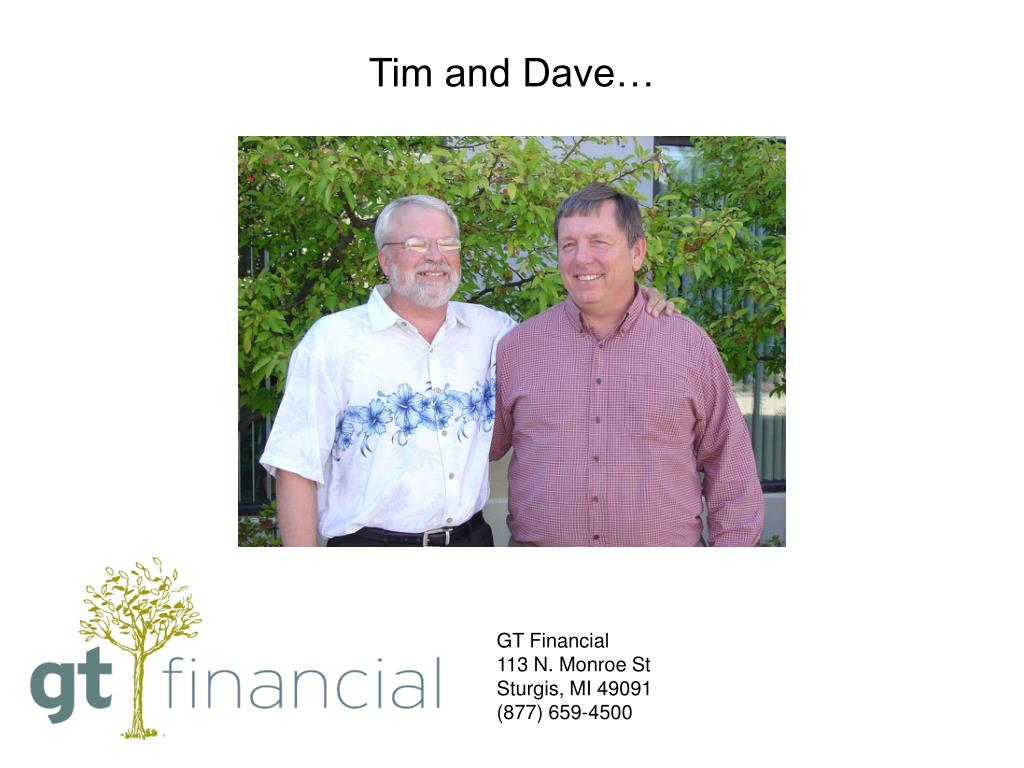 Tim and Dave…