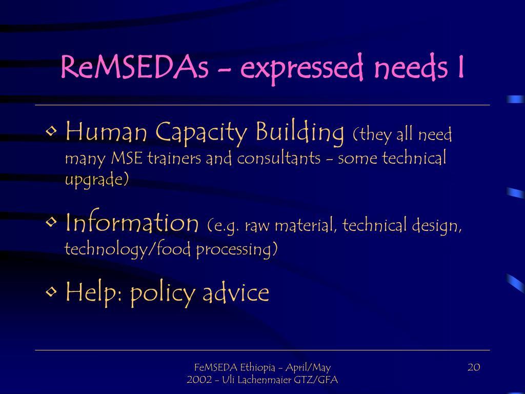 ReMSEDAs - expressed needs I