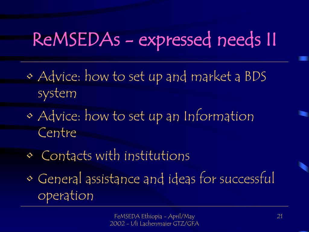ReMSEDAs - expressed needs II