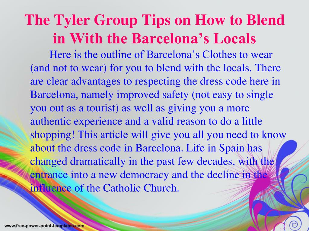 The Tyler Group Tips on How to Blend in With the Barcelona's Locals