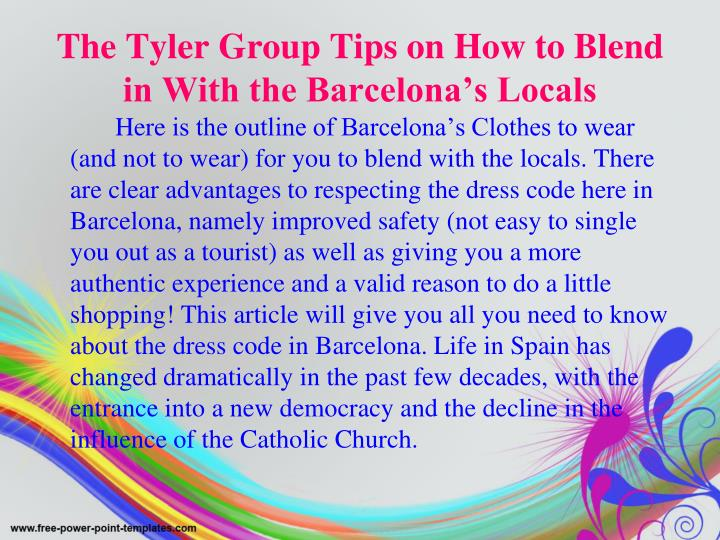The tyler group tips on how to blend in with the barcelona s locals l.jpg