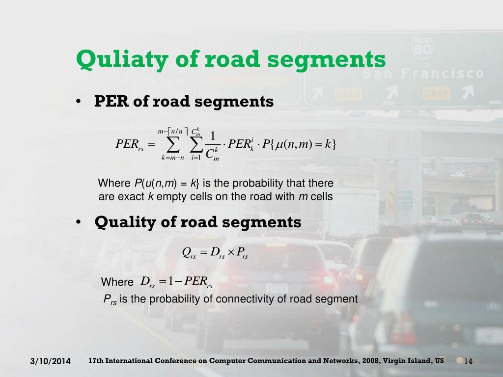 Quliaty of road segments