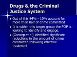 drugs the criminal justice system7