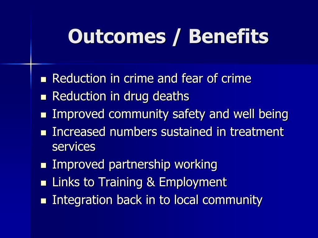 Outcomes / Benefits