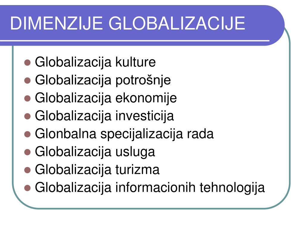 DIMENZIJE GLOBALIZACIJE