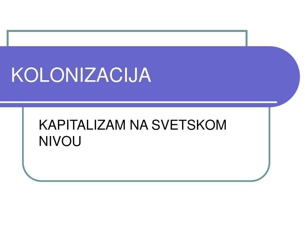 KOLONIZACIJA