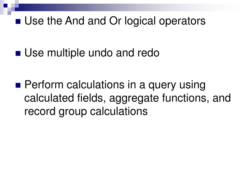 Use the And and Or logical operators