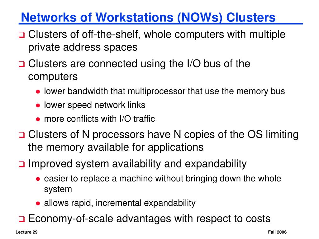 Networks of Workstations (NOWs) Clusters
