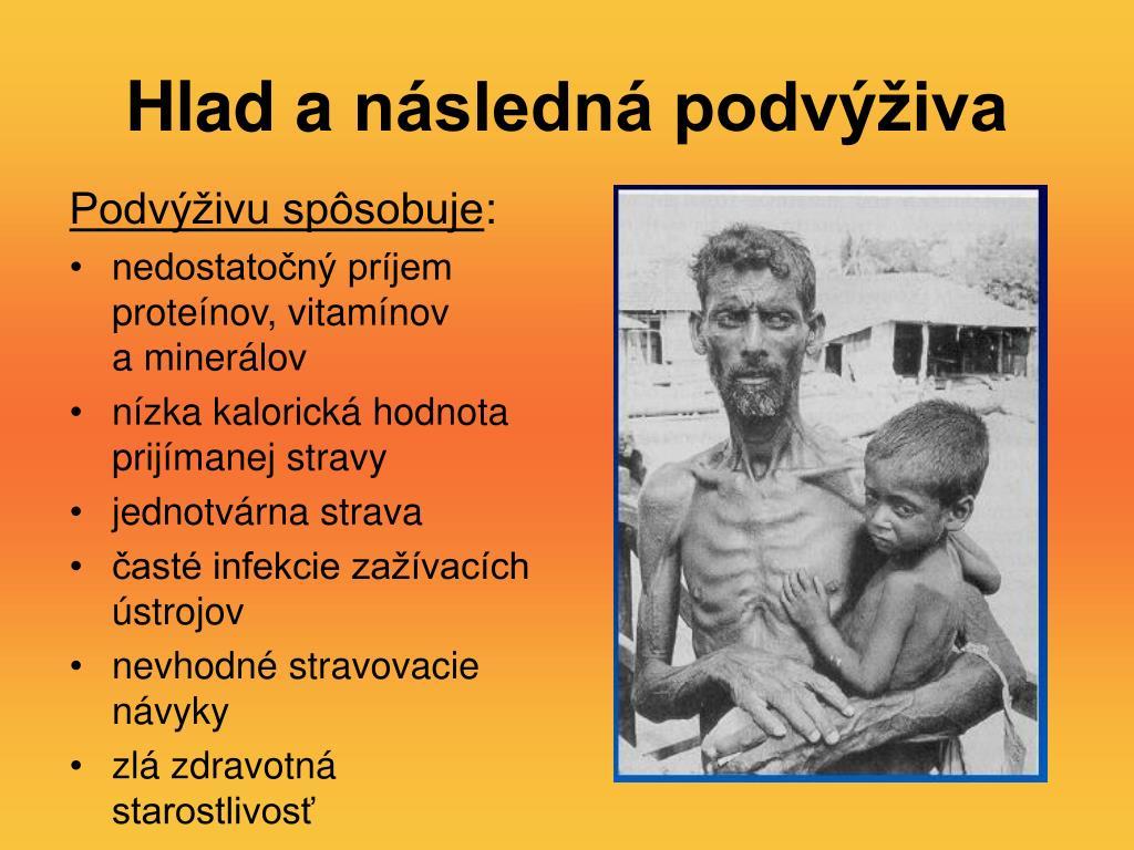 Hlad anásledná podvýživa