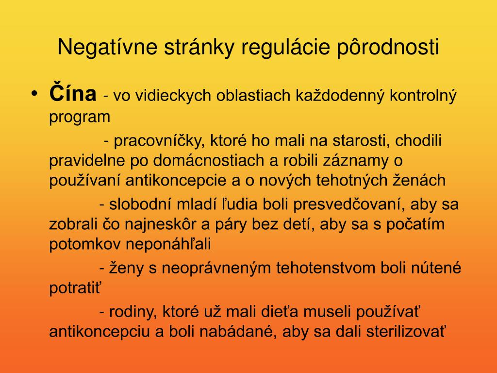 Negatívne stránky regulácie pôrodnosti