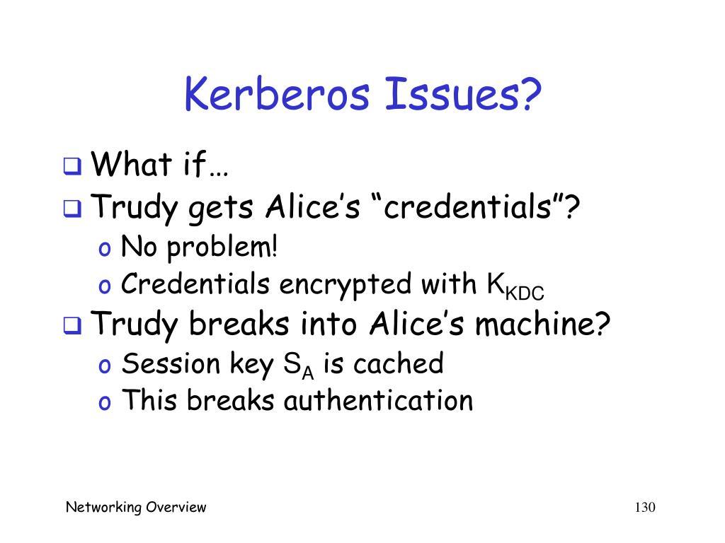 Kerberos Issues?