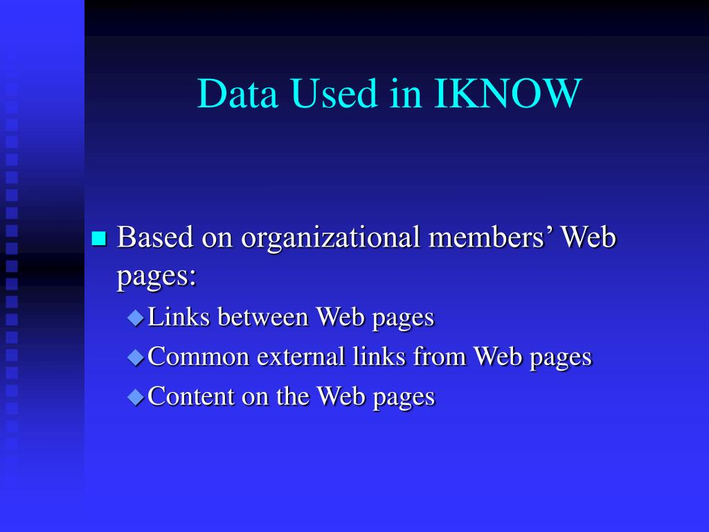 Data Used in IKNOW