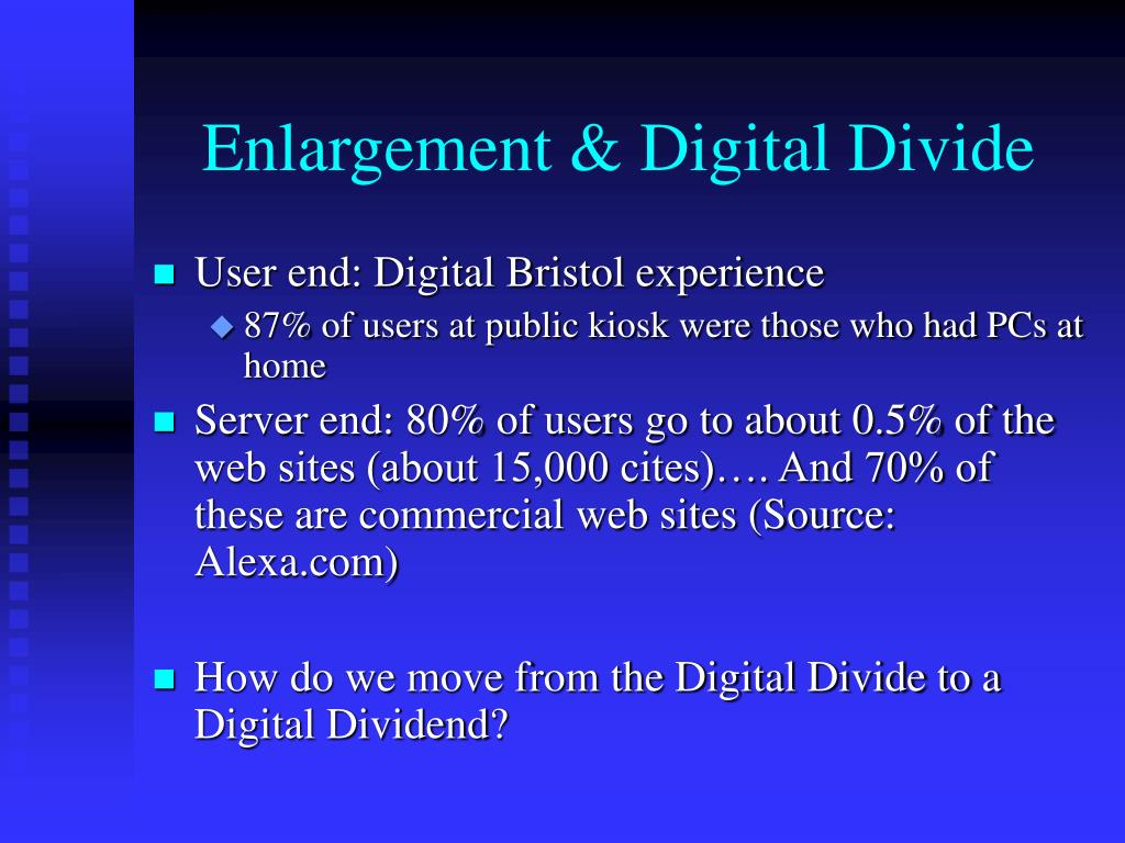 Enlargement & Digital Divide
