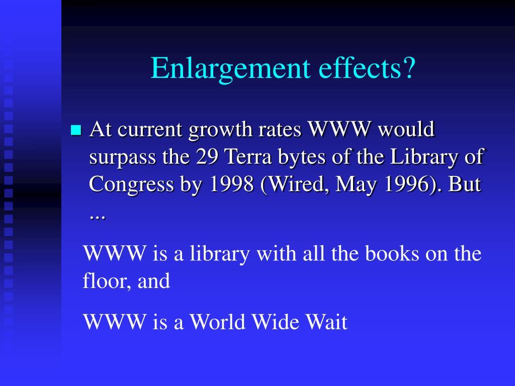 Enlargement effects?