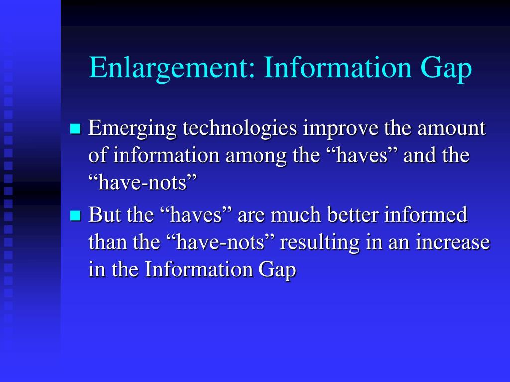Enlargement: Information Gap