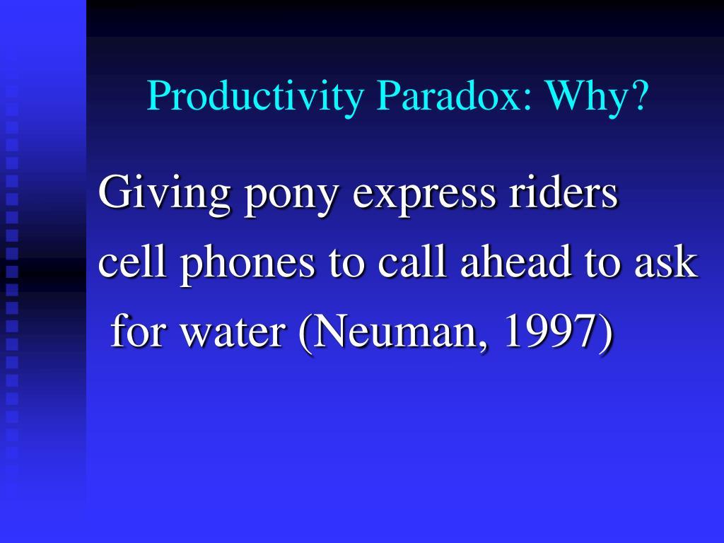 Productivity Paradox: Why?
