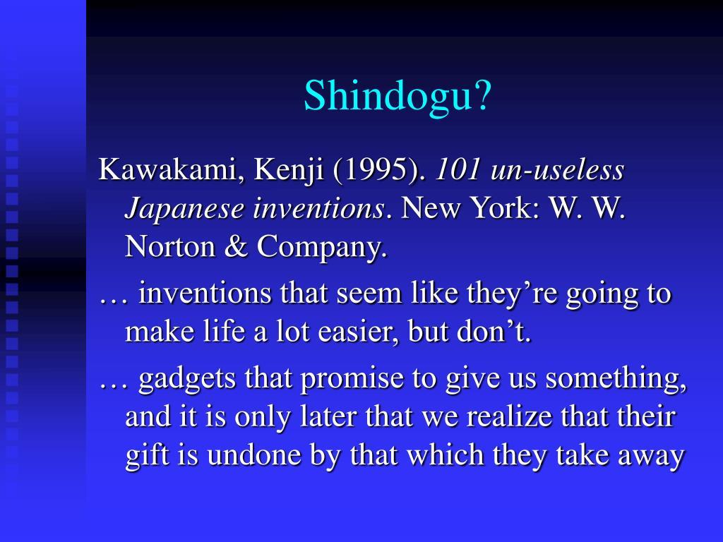 Shindogu?