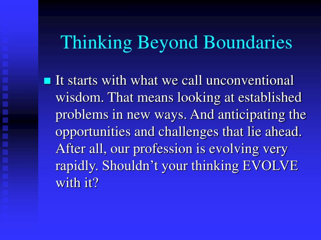 Thinking Beyond Boundaries