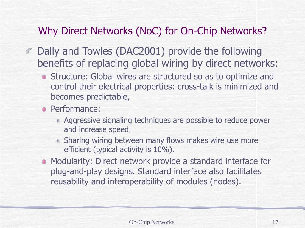 Why Direct Networks (NoC) for On-Chip Networks?