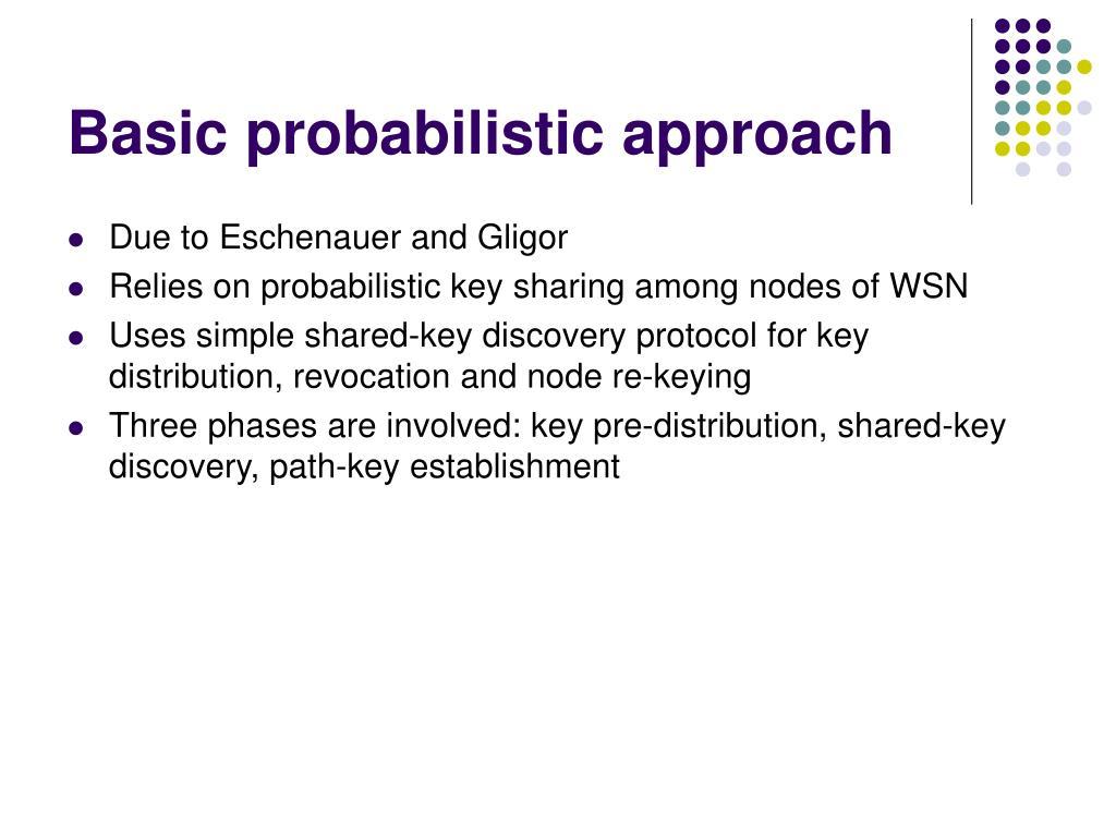 Basic probabilistic approach