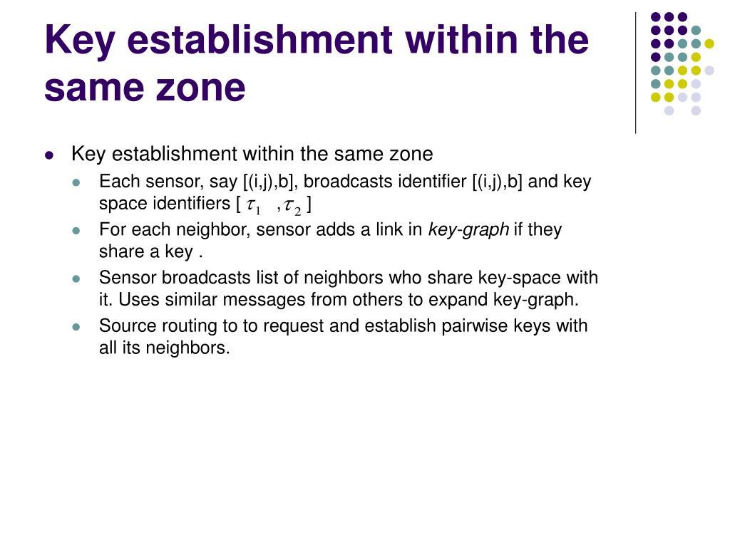Key establishment within the same zone