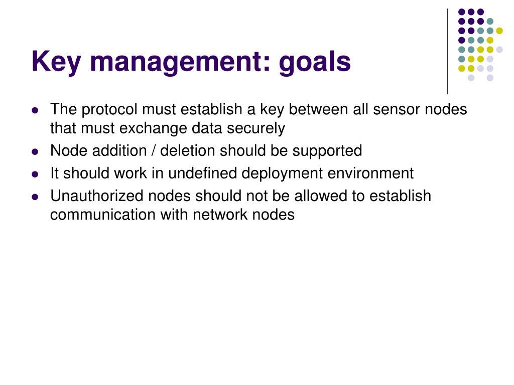 Key management: goals