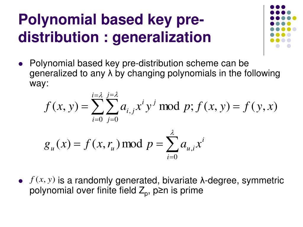 Polynomial based key pre-distribution : generalization