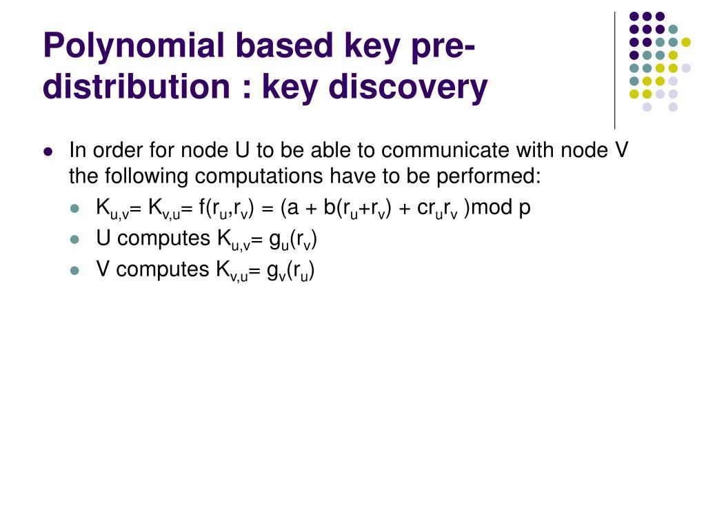 Polynomial based key pre-distribution : key discovery