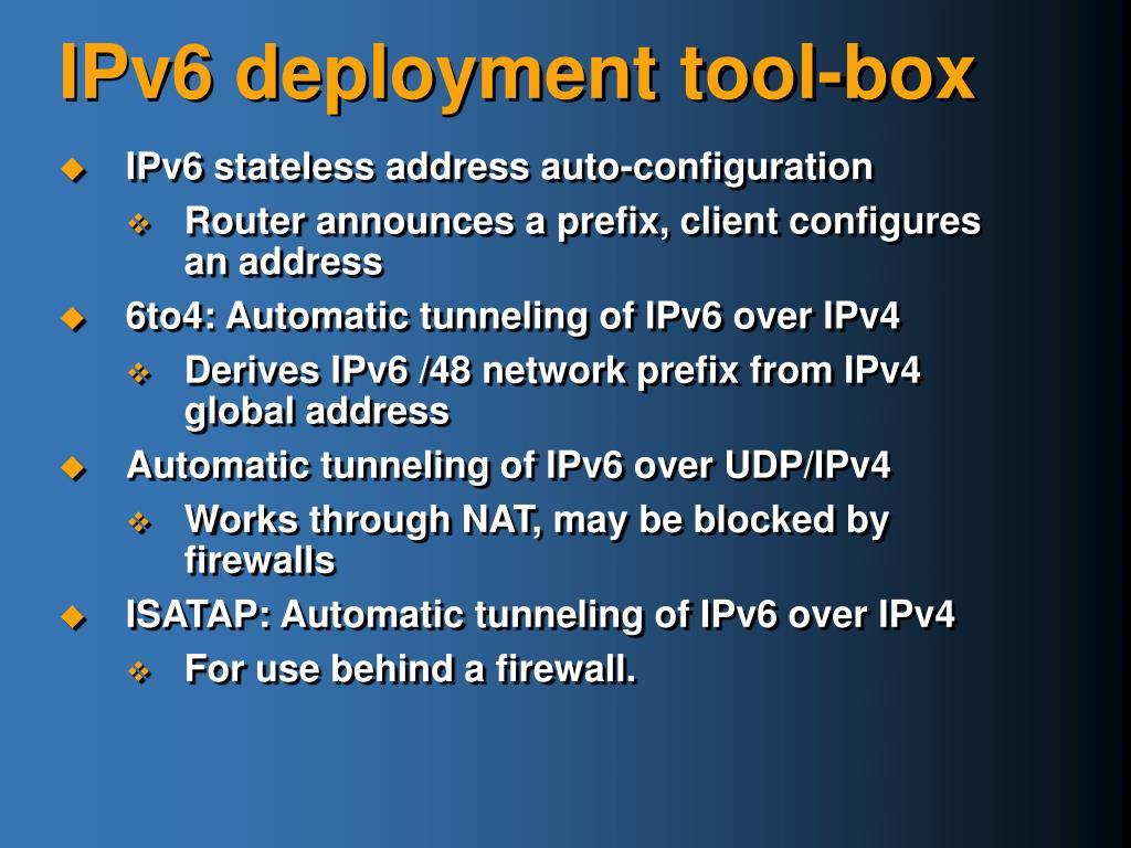 IPv6 deployment tool-box