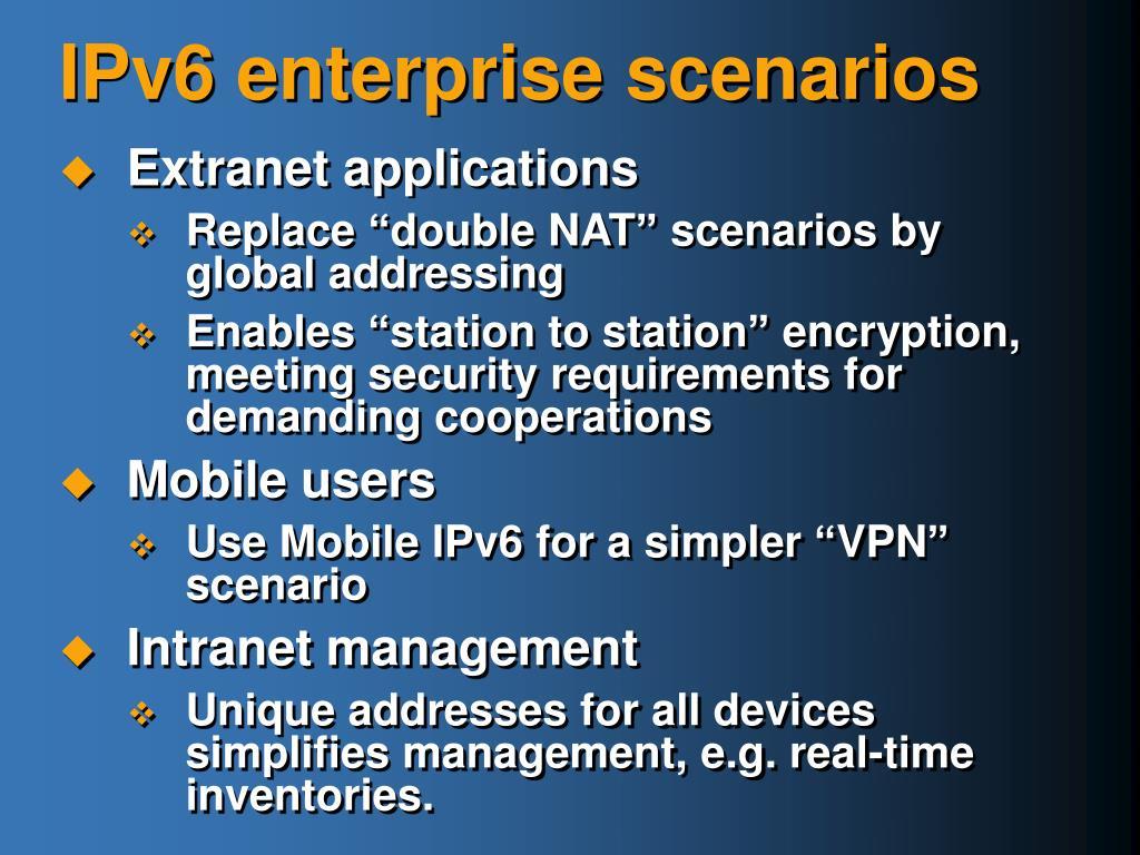 IPv6 enterprise scenarios