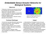 embeddable sensor actuator networks for biological systems