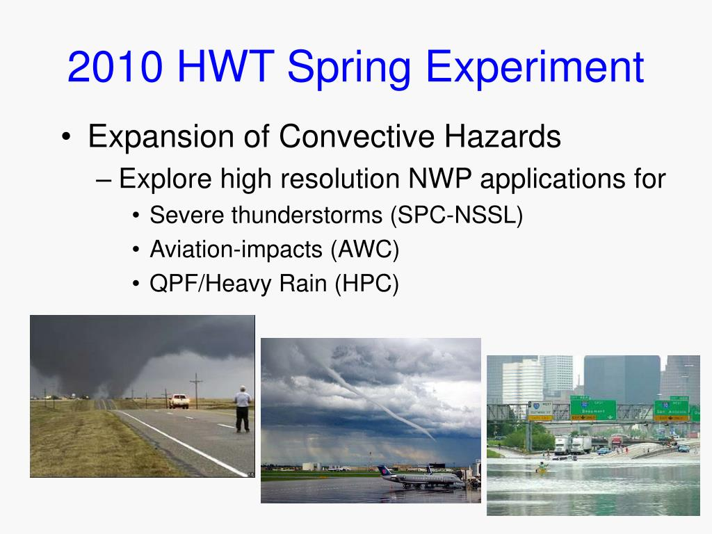 2010 HWT Spring Experiment