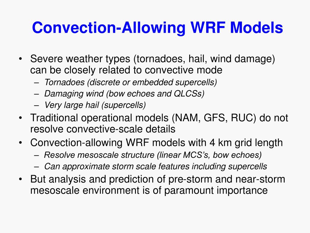 Convection-Allowing WRF Models